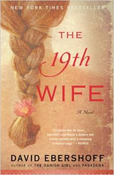 The 19th Wife, by David Ebershoff