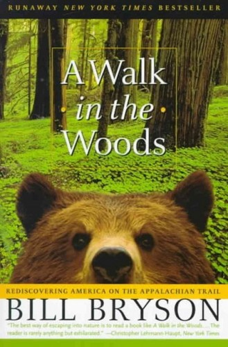 A Walk in the Woods, by Bill Bryson