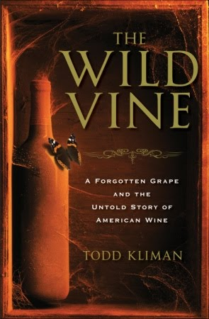 The Wild Vine, by Todd Kliman